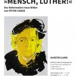Ausstellungsplakat Peter Cange »Mensch, Luther!«
